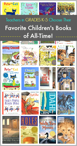 Teachers in Grades K-5 Choose Their Favorite Books of All-Time~ buggyandbuddy.com