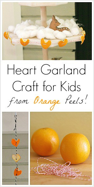 Heart Garland Made from Orange Peels (Craft for Kids) ~ Buggy and Buddy