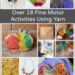 18+ Fine Motor Activities for Kids Using Yarn