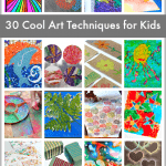 30 Super Cool Art Techniques for Kids