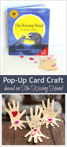 These would make perfect lunchbox notes for back to school! Pop-Up Cards based on The Kissing Hand