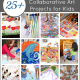 25+ Collaborative Art Projects for Kids (Perfect for the classroom, playdates, and family time!)