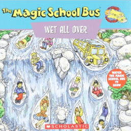 The Magic School Bus: Wet All Over