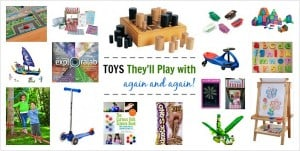 15 Toys Your Child Will Play with Again and Again! (Games, building toys, outdoor toys, and more!)