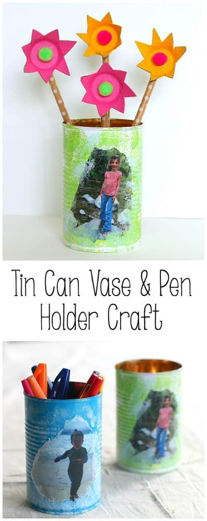 tin can craft for kids: pencil cup or vase for mother's day and father's day