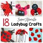 18 Ladybug Crafts for Kids