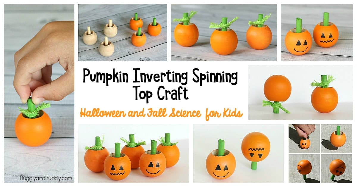 Halloween Science For Kids Pumpkin Spinning Tops Buggy And Buddy