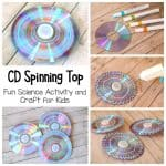 CD Spinning Top Craft and Science Project for Kids