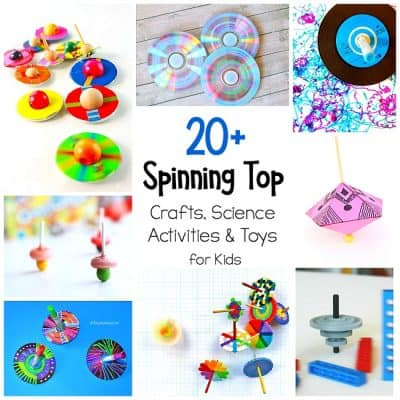 20+ Spinning Top Crafts and Science Activities for Kids