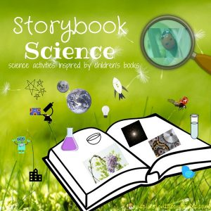 storybook science: Science activities for kids inspired by children's books