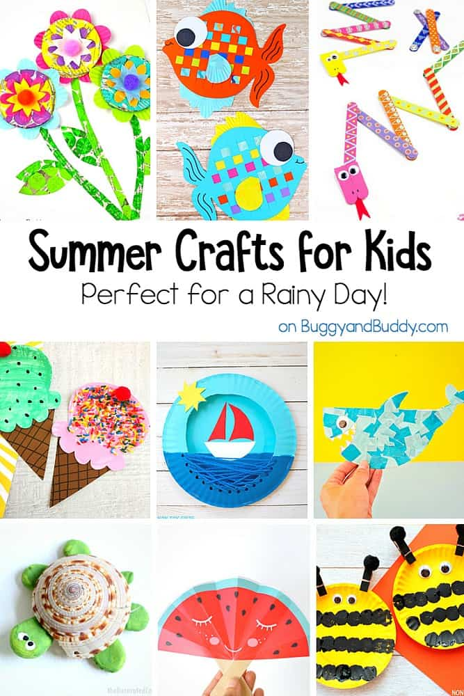 Fun Summer Crafts For Kids For A Rainy Day Buggy And Buddy