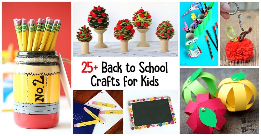25+ Back to School Crafts for Kids - Buggy and Buddy