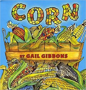 corn by gail gibbons