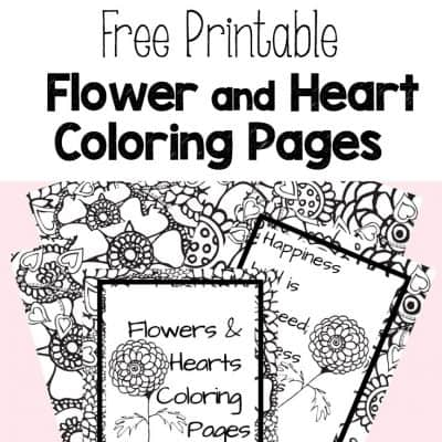 free printable flower and heart coloring pages- perfect for Valentine's Day , Mother's Day and Spring